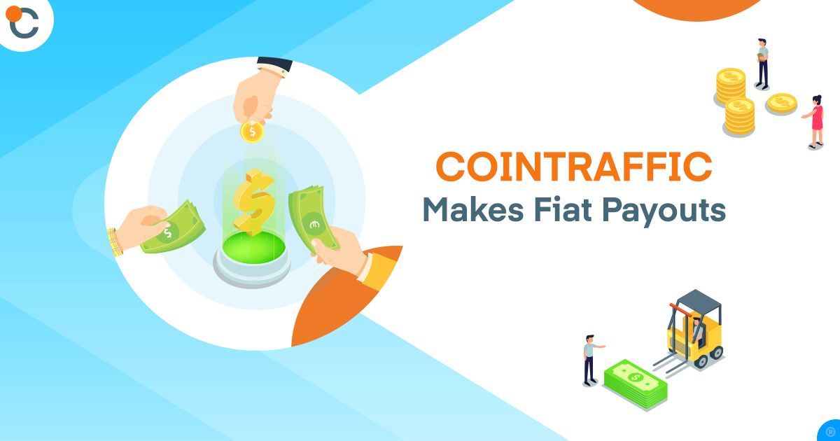 Did You Know that Cointraffic Makes Fiat Payouts?