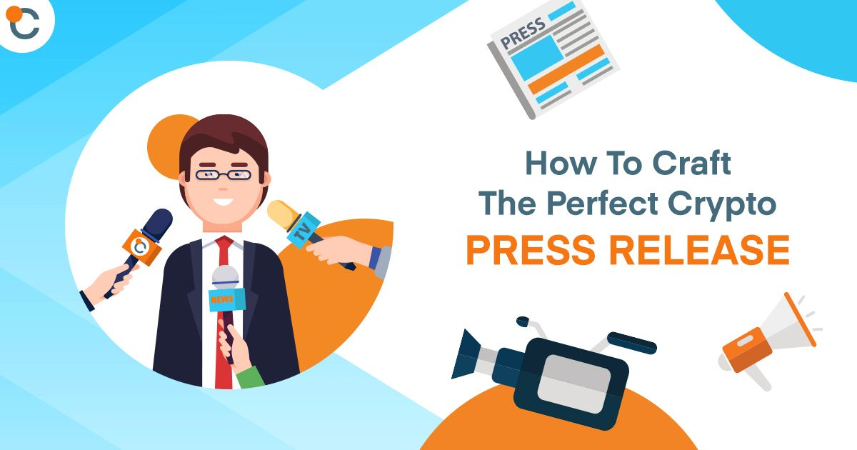 How to Craft the Perfect Crypto Press Release
