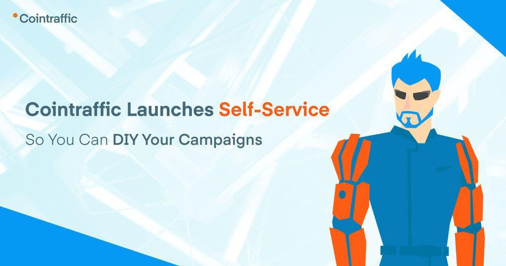 Cointraffic Launches Self-Service so You Can DIY Your Campaigns